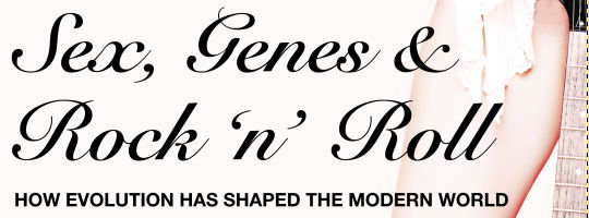 Sex, Genes &amp; Rock